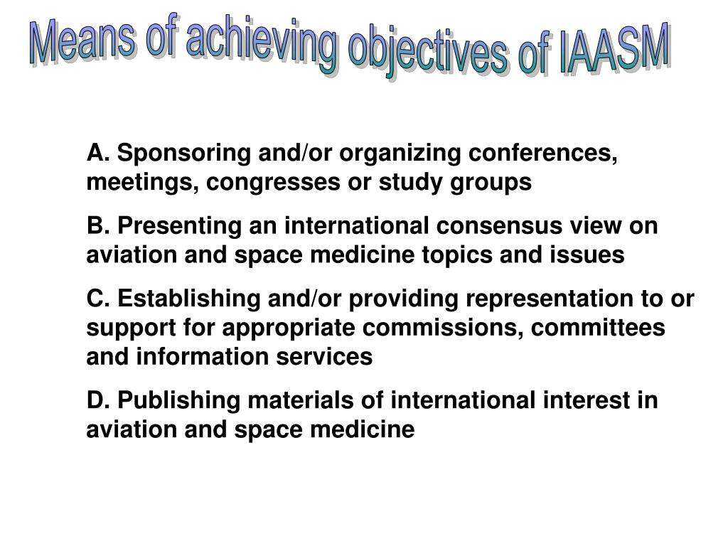 Means of achieving objectives of IAASM