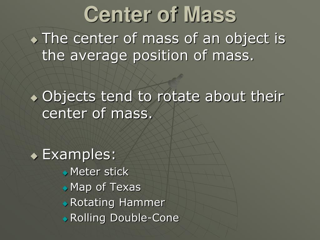 Center of Mass