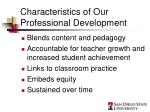 characteristics of our professional development