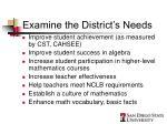 examine the district s needs
