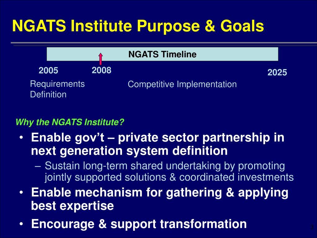 NGATS Institute Purpose & Goals