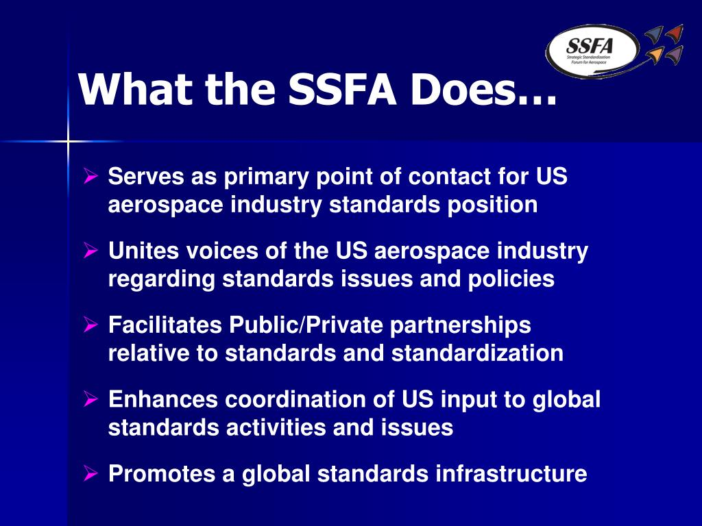 What the SSFA Does…