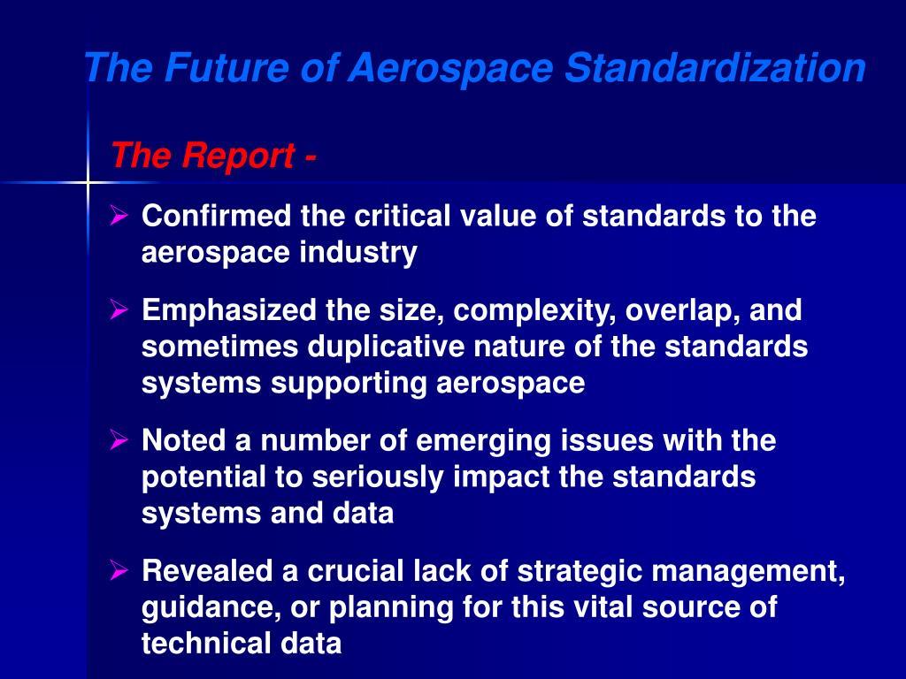 The Future of Aerospace Standardization