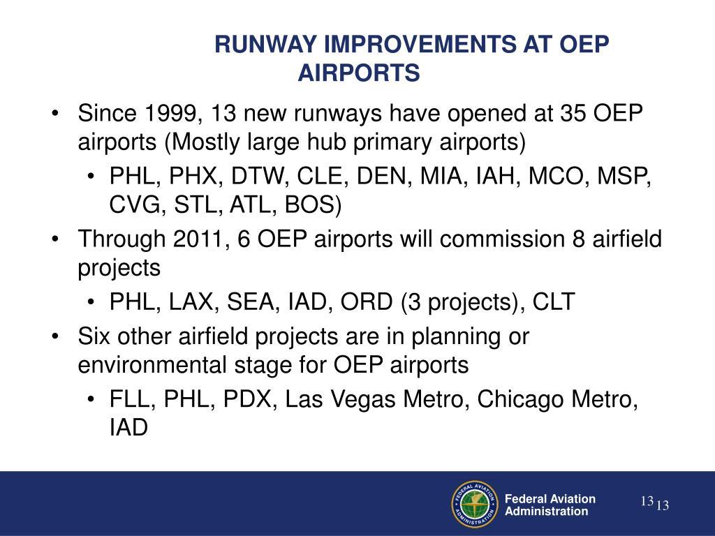 RUNWAY IMPROVEMENTS AT OEP AIRPORTS