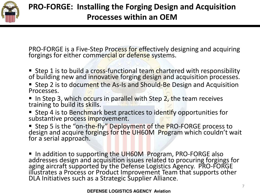 PRO-FORGE:  Installing the Forging Design and Acquisition Processes within an OEM