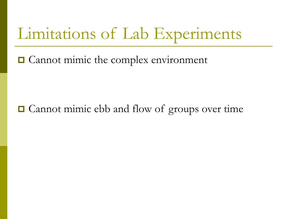 Limitations of Lab Experiments