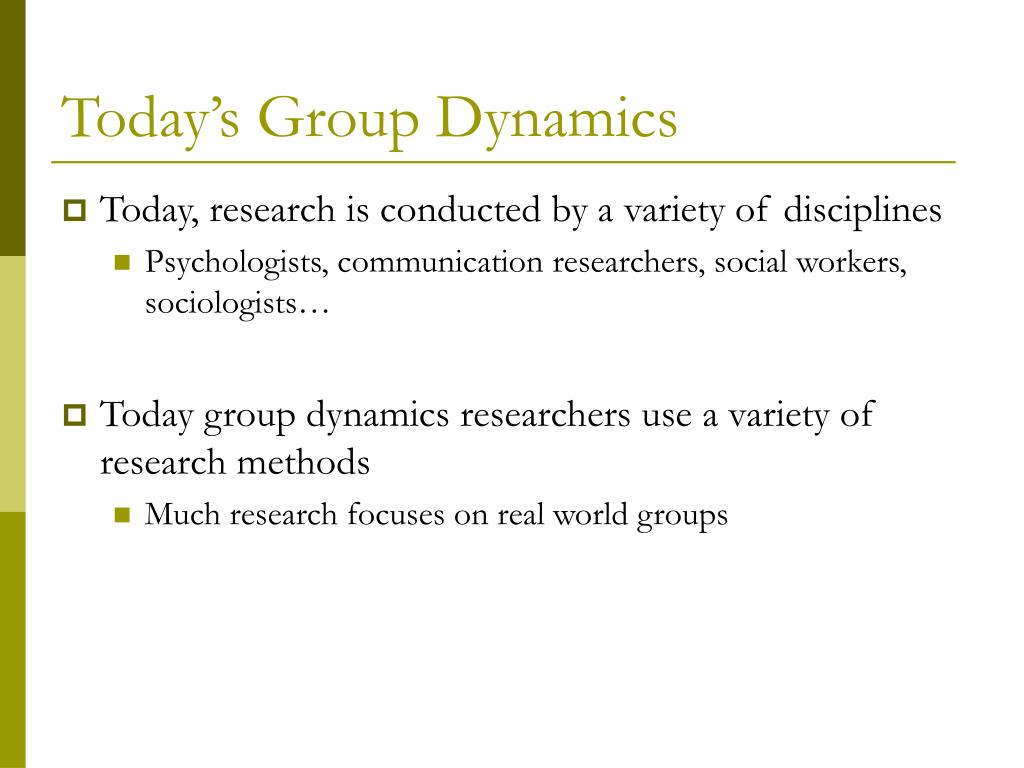 Today's Group Dynamics