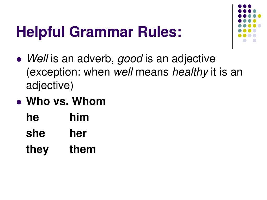 Helpful Grammar Rules: