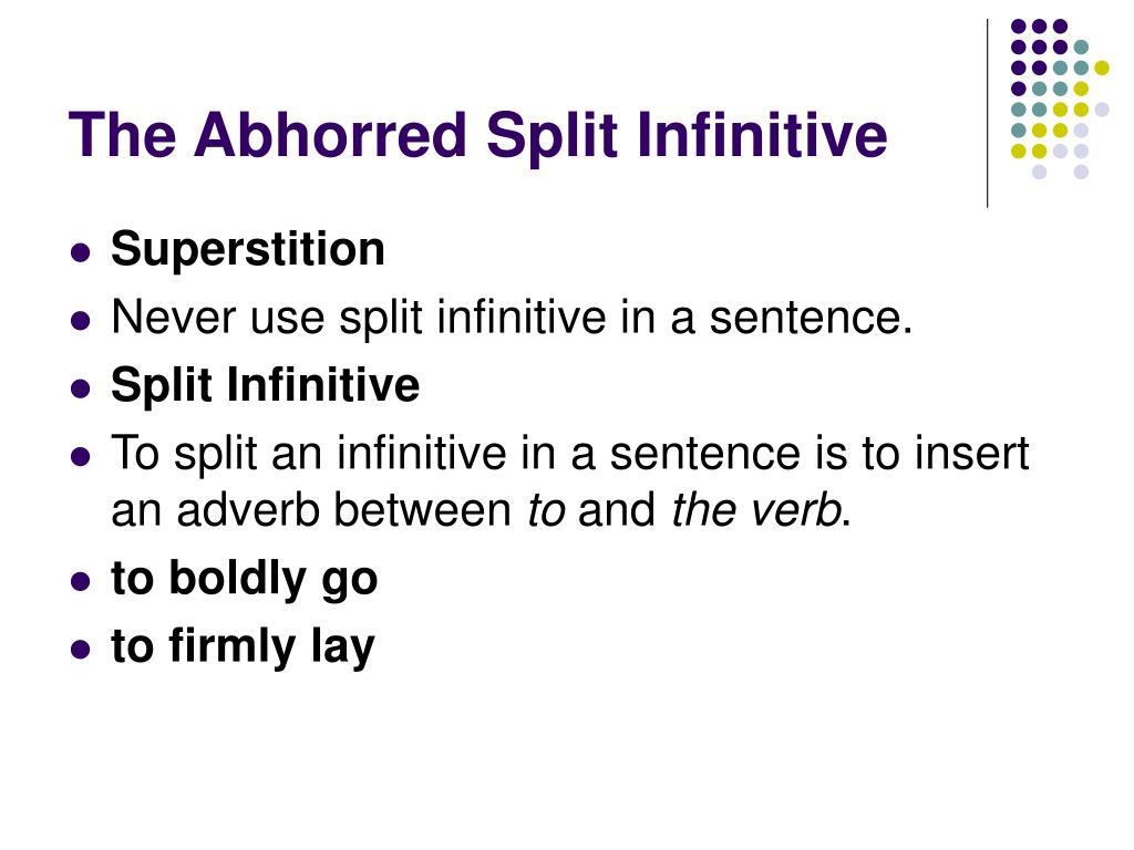 The Abhorred Split Infinitive