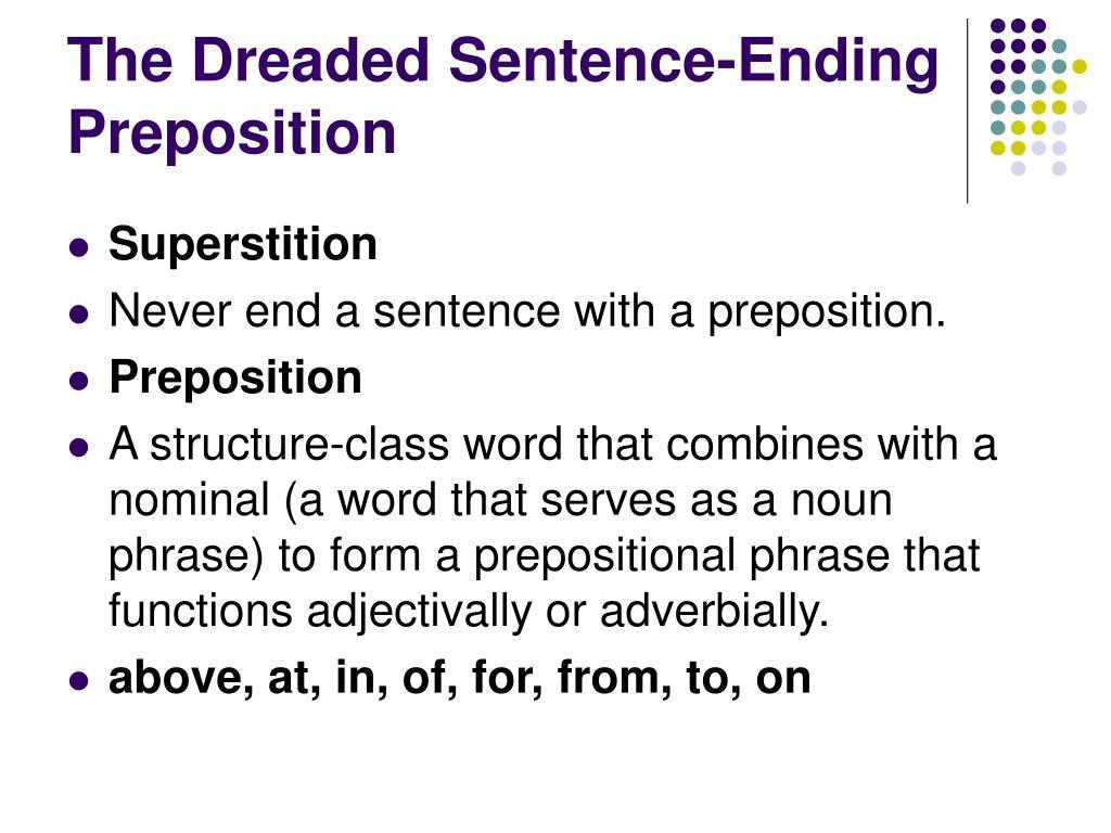 The Dreaded Sentence-Ending Preposition