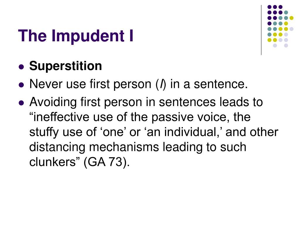 The Impudent I