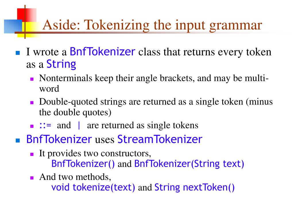 Aside: Tokenizing the input grammar