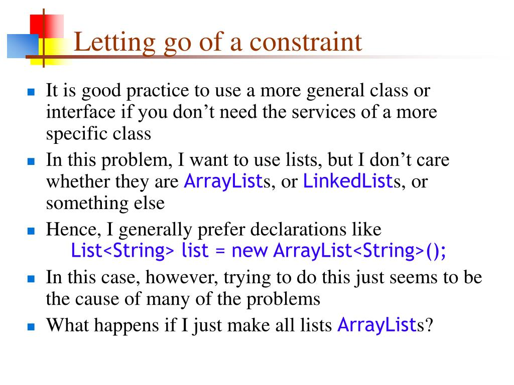 Letting go of a constraint