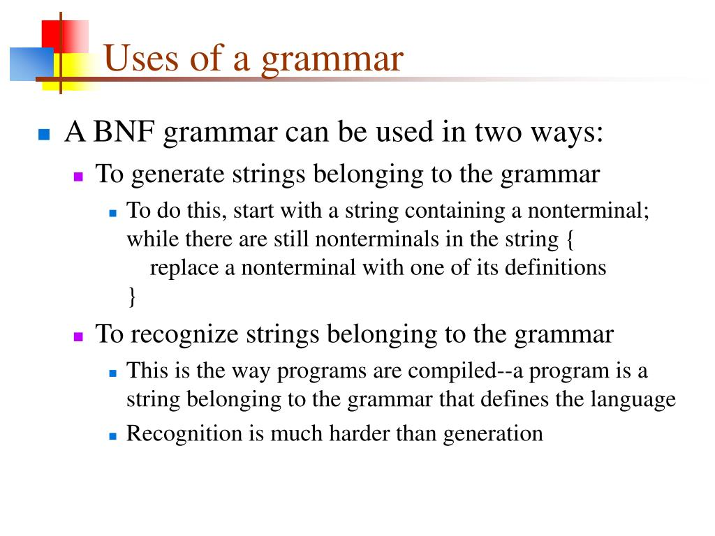 Uses of a grammar