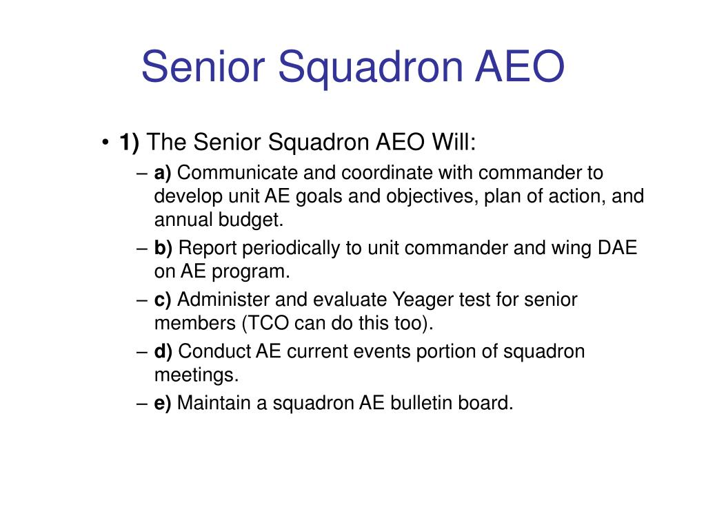 Senior Squadron AEO
