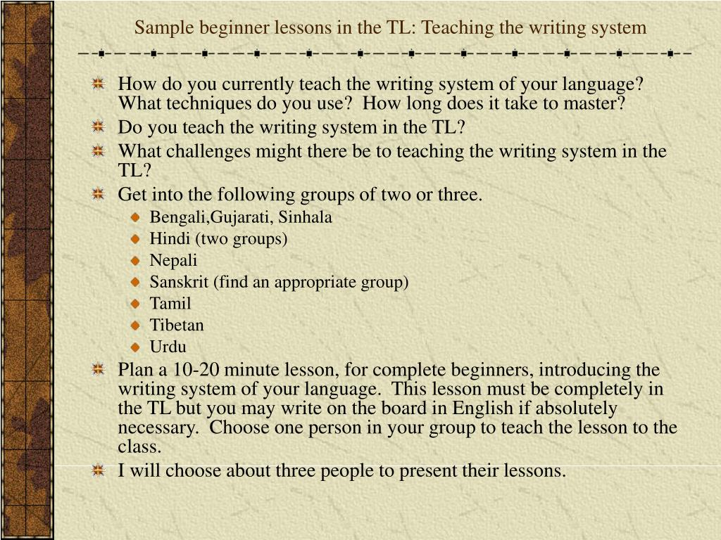 Sample beginner lessons in the TL: Teaching the writing system