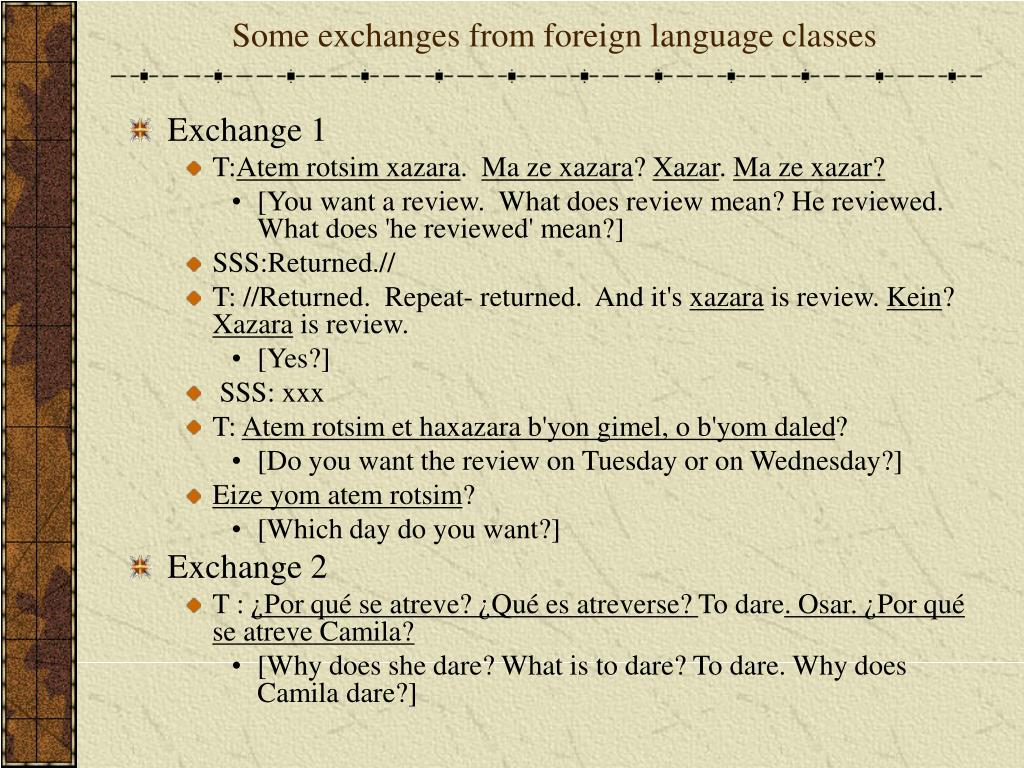 Some exchanges from foreign language classes