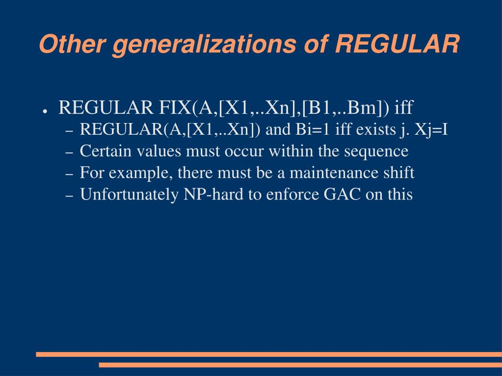 Other generalizations of REGULAR