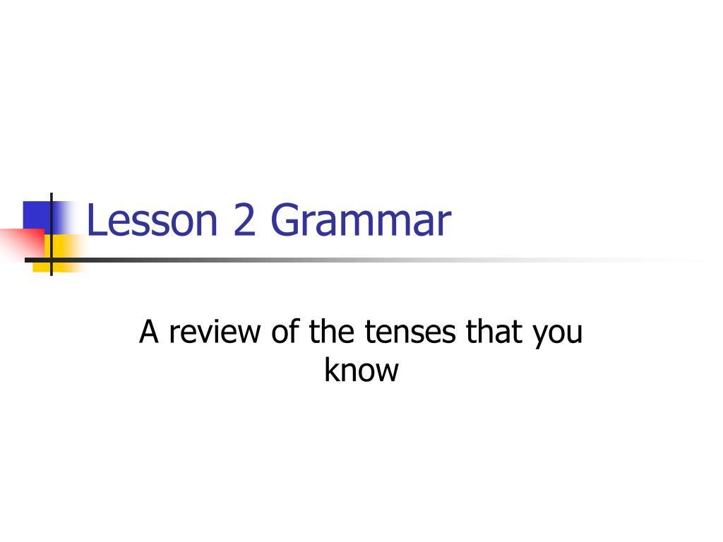 Lesson 2 Grammar