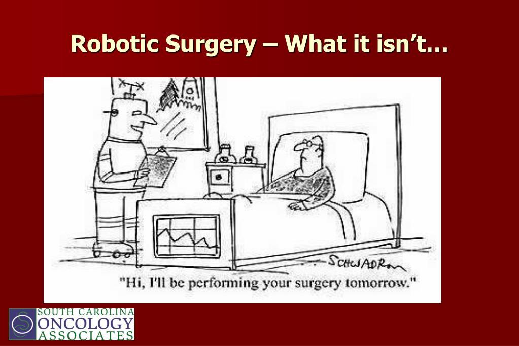 Robotic Surgery – What it isn't…