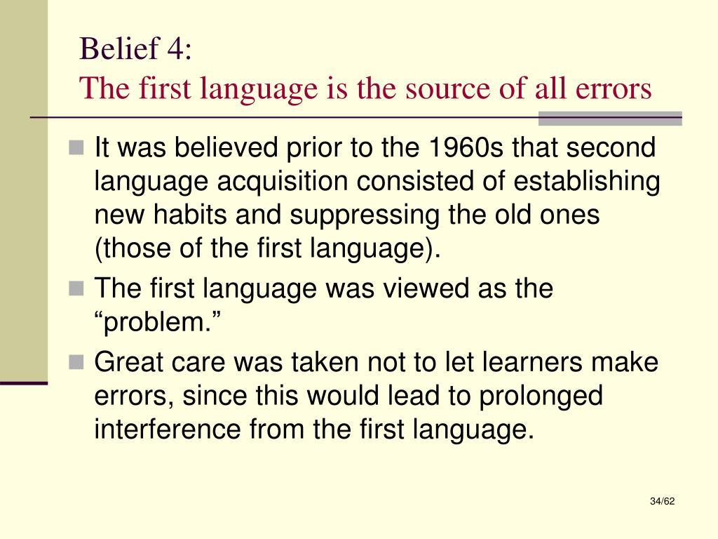 Belief 4: