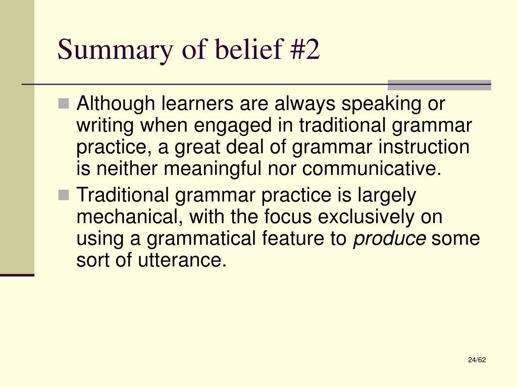 Summary of belief #2