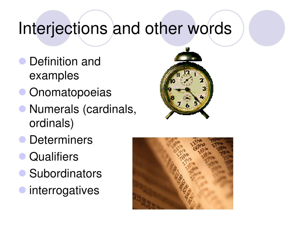 Interjections and other words