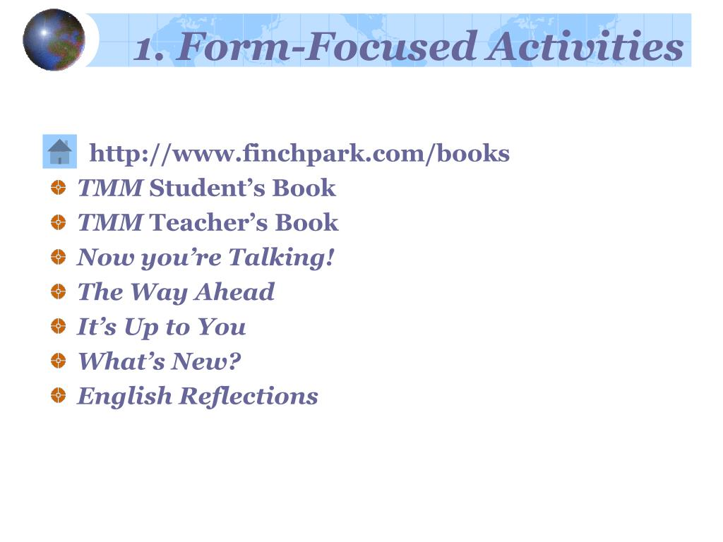 1. Form-Focused Activities