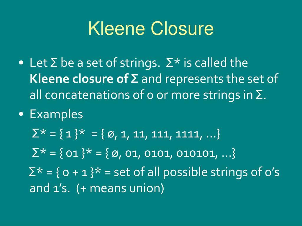 Kleene Closure