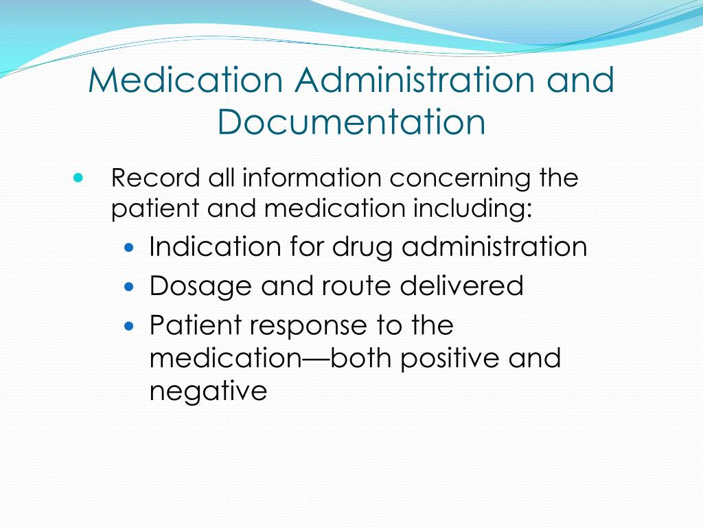 Medication Administration and Documentation