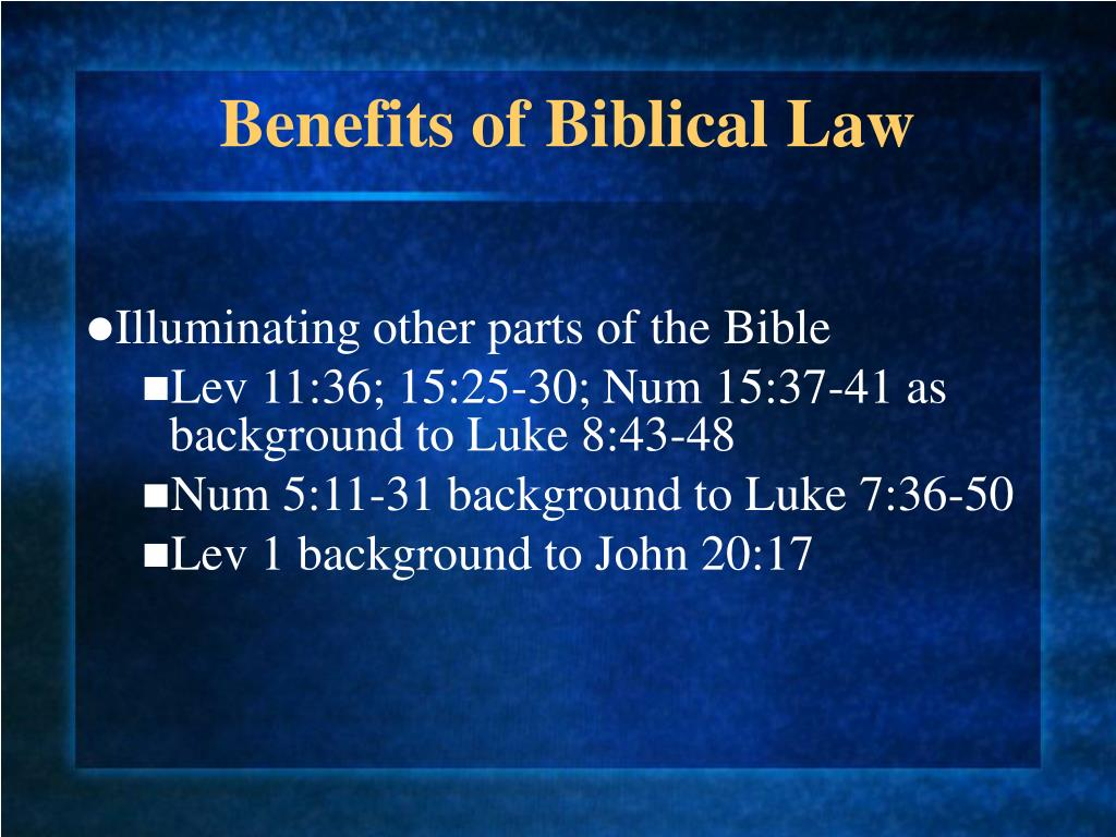 Benefits of Biblical Law