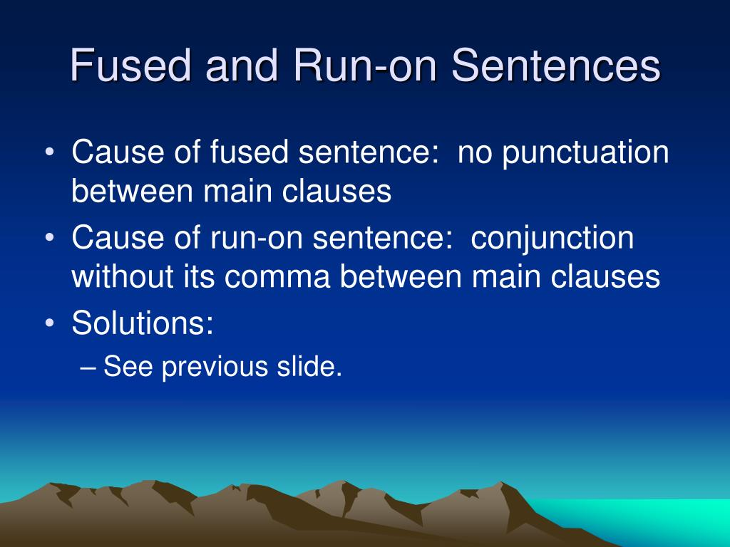 Fused and Run-on Sentences