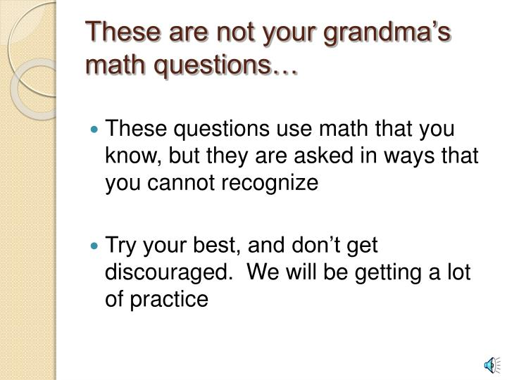 These are not your grandma s math questions
