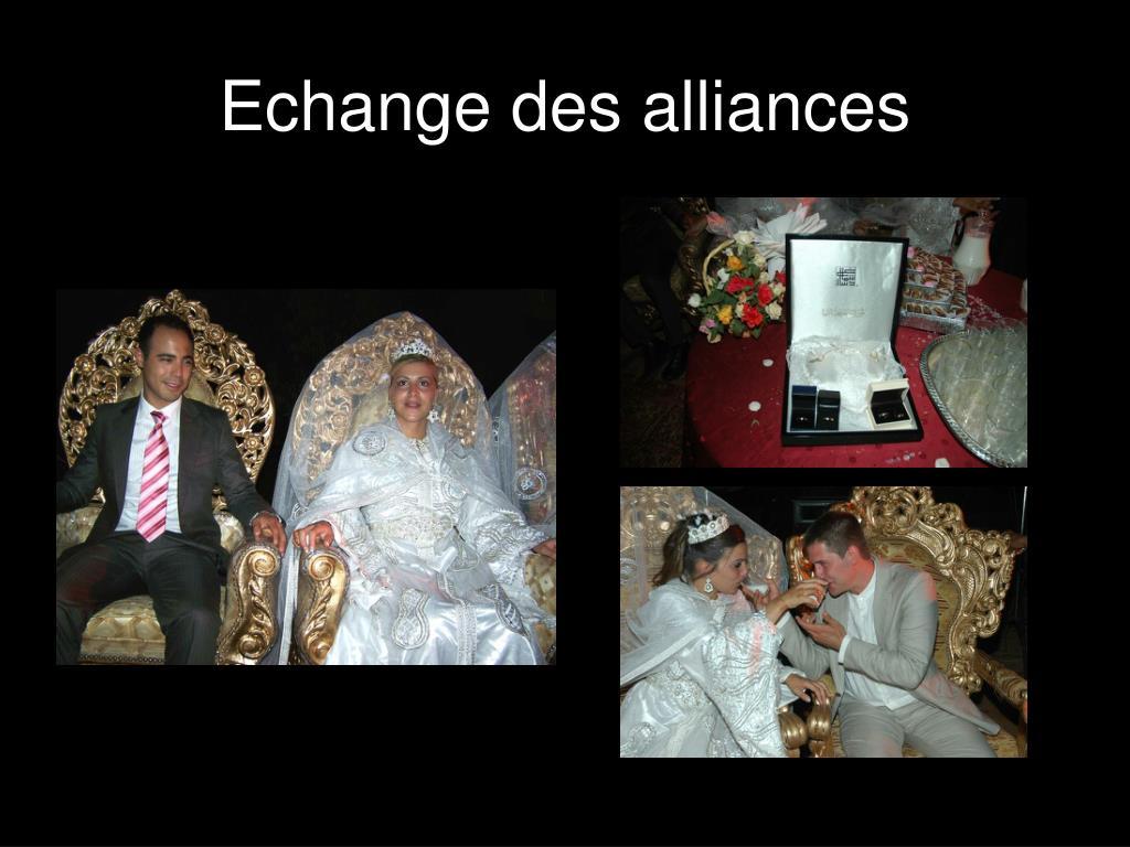 Echange des alliances