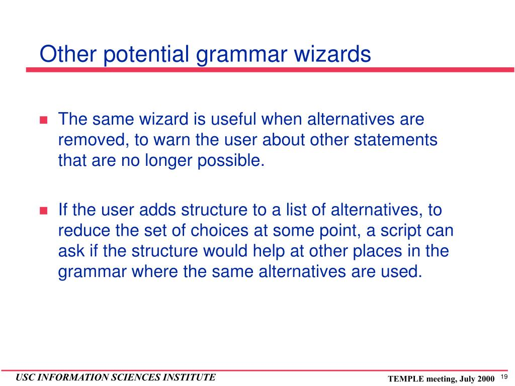 Other potential grammar wizards