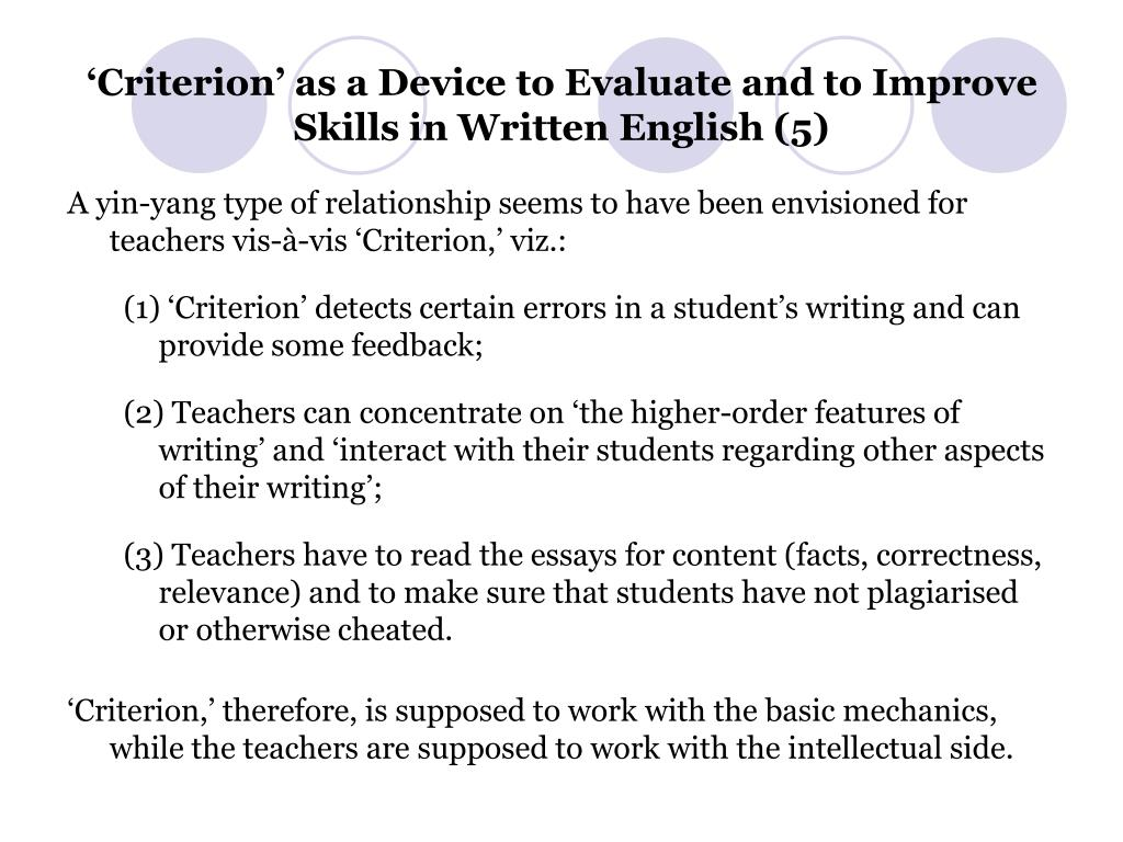 'Criterion' as a Device to Evaluate and to Improve Skills in Written English (5)