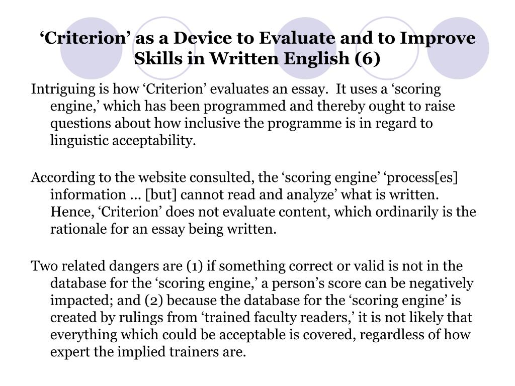 'Criterion' as a Device to Evaluate and to Improve Skills in Written English (6)