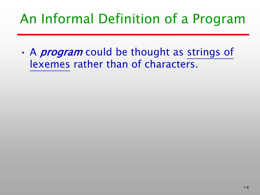 An Informal Definition of a Program