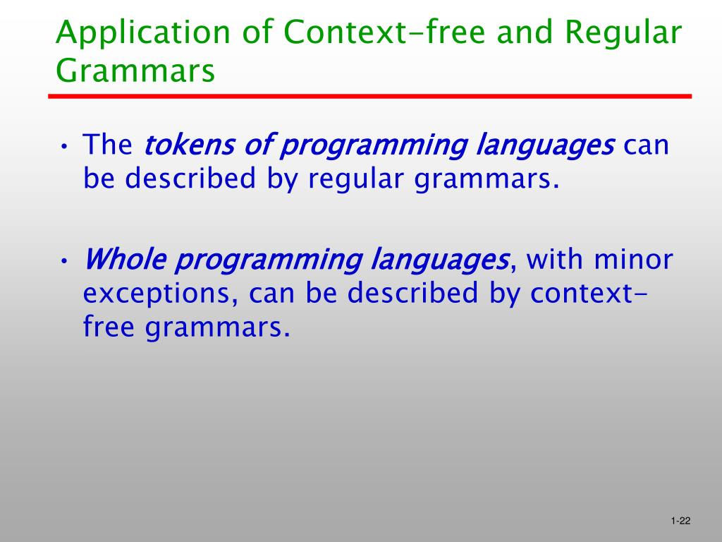 Application of Context-free and Regular Grammars