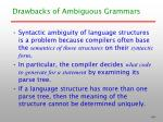 drawbacks of ambiguous grammars