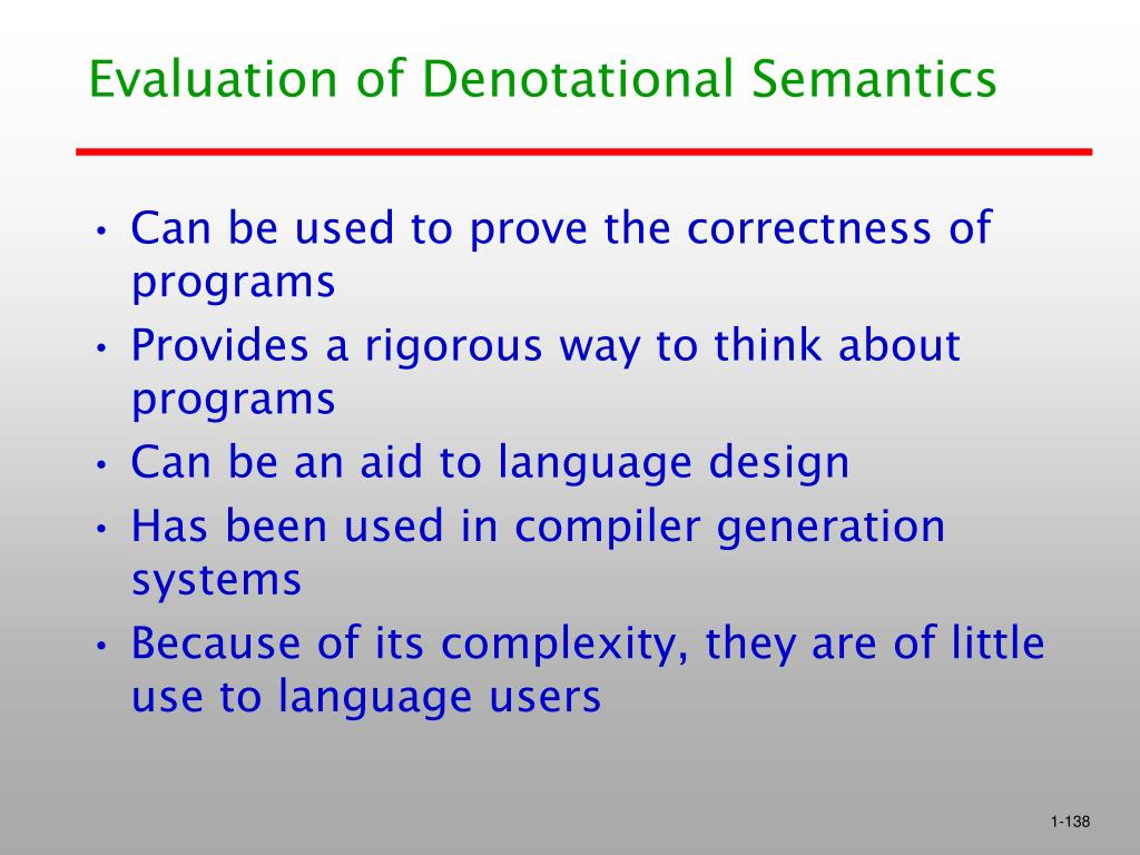 Evaluation of Denotational Semantics
