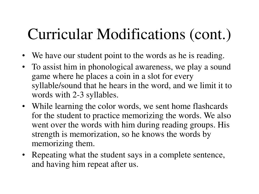 Curricular Modifications (cont.)