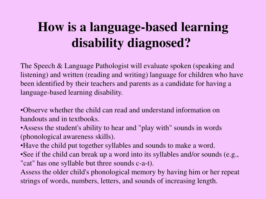 How is a language-based learning disability diagnosed?