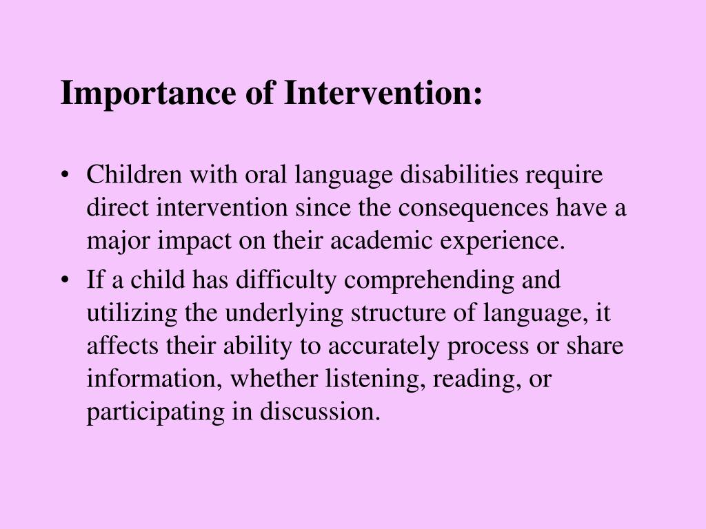 Importance of Intervention: