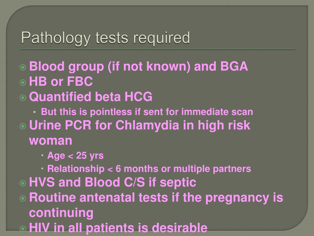 Pathology tests required