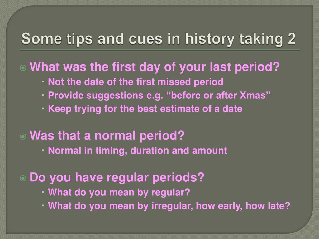 Some tips and cues in history taking 2