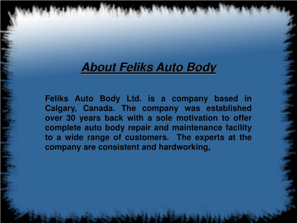 About Feliks Auto Body