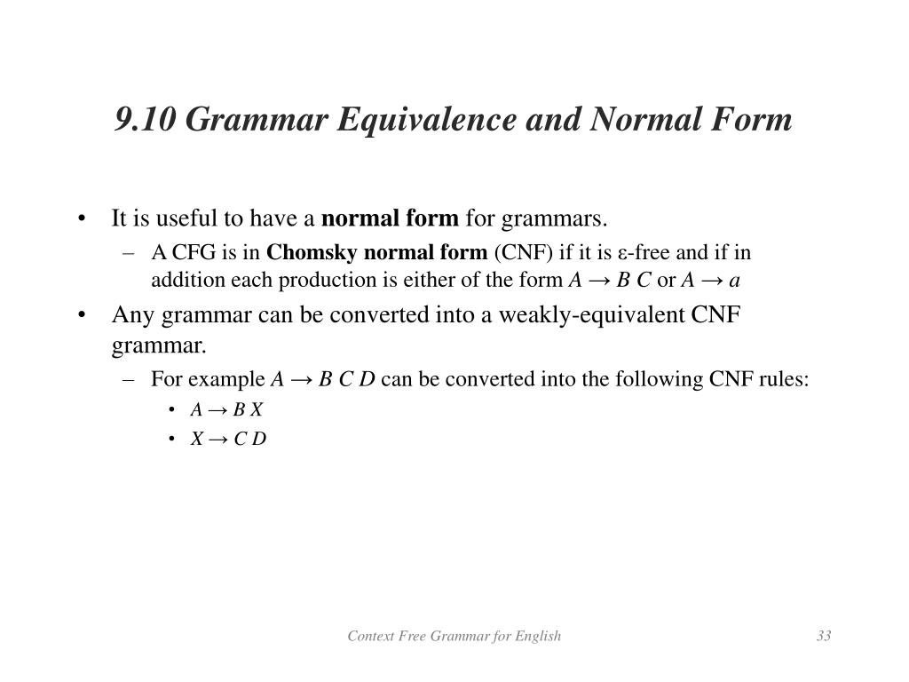 9.10 Grammar Equivalence and Normal Form