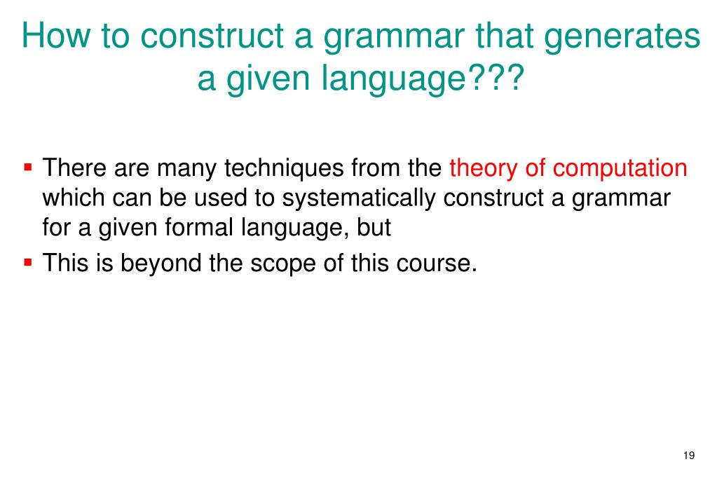 How to construct a grammar that generates a given language???