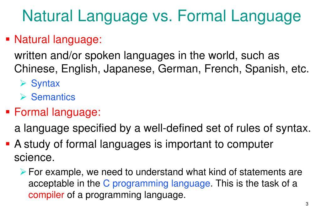 Natural Language vs. Formal Language